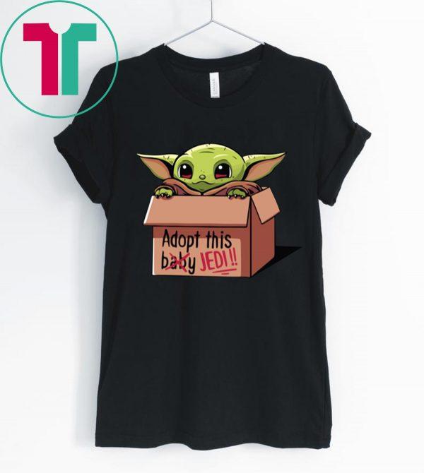Baby Yoda The Mandalorian Adopt This Jedi Funny Shirts