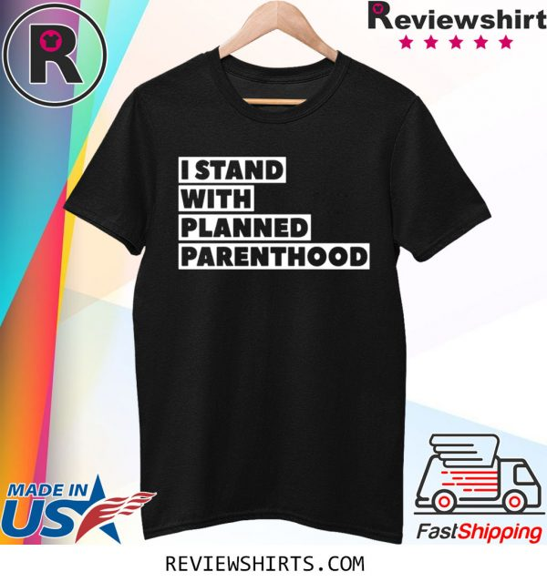 Danny DeVito I Stand With Planned Parenthood Tee Shirt