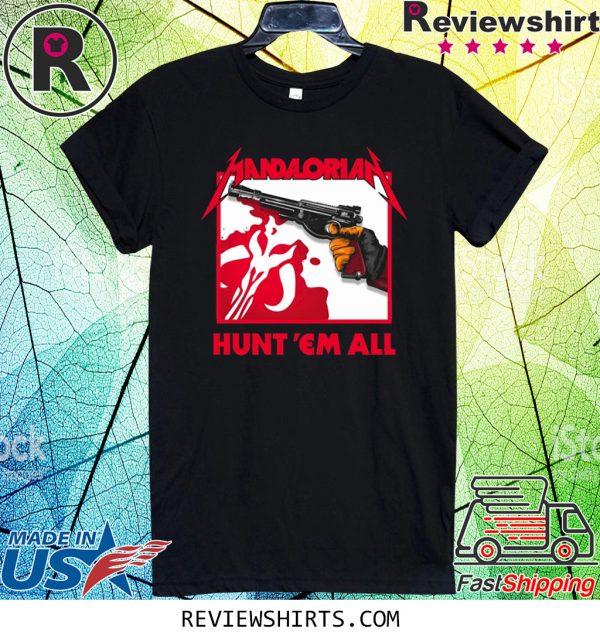 Mandalorian HUNT 'EM ALL T-Shirt