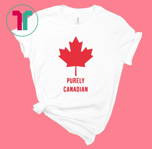 Purely Canadian Tee Shirt