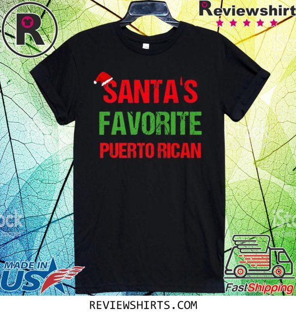 Santas Favorite Puerto Rican Funny Ugly Christmas Tee Shirt