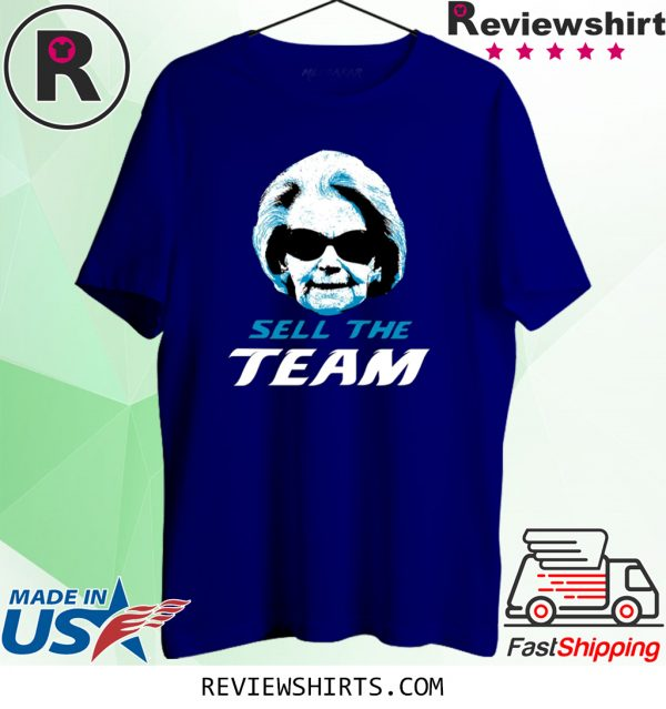 SELL THE TEAM MARTHA FORD Tee Shirt