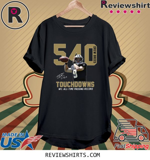 540 Drew Brees Touchdowns NFL All Time Passing Record Signature T-Shirt