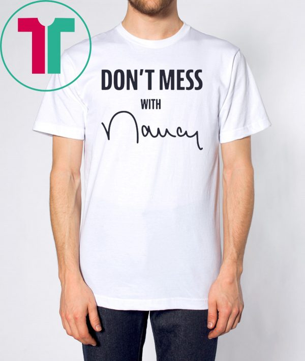 """Don't Mess With Nancy"" Sweatshirt"