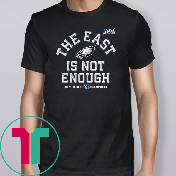 Eagles The East Is Not Enough T-Shirt
