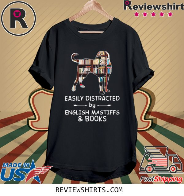 Easily Distracted By English Mastiffs And Books T-Shirt