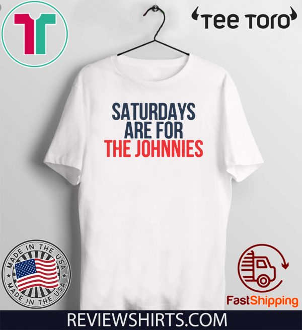 Offcial Saturdays Are For The Johnnies T-Shirt