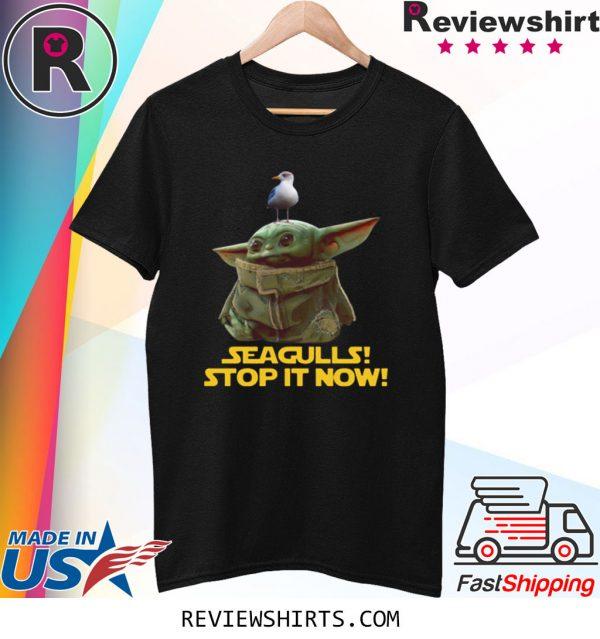 Seagulls Stop It Now Baby Yoda Shirt