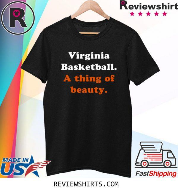 Virginia Basketball A Thing of Beauty T-Shirt