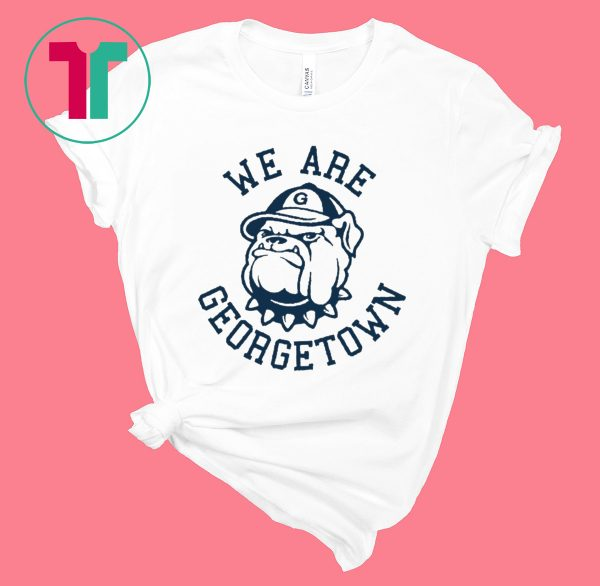 WE ARE GEORGETOWN T-Shirt