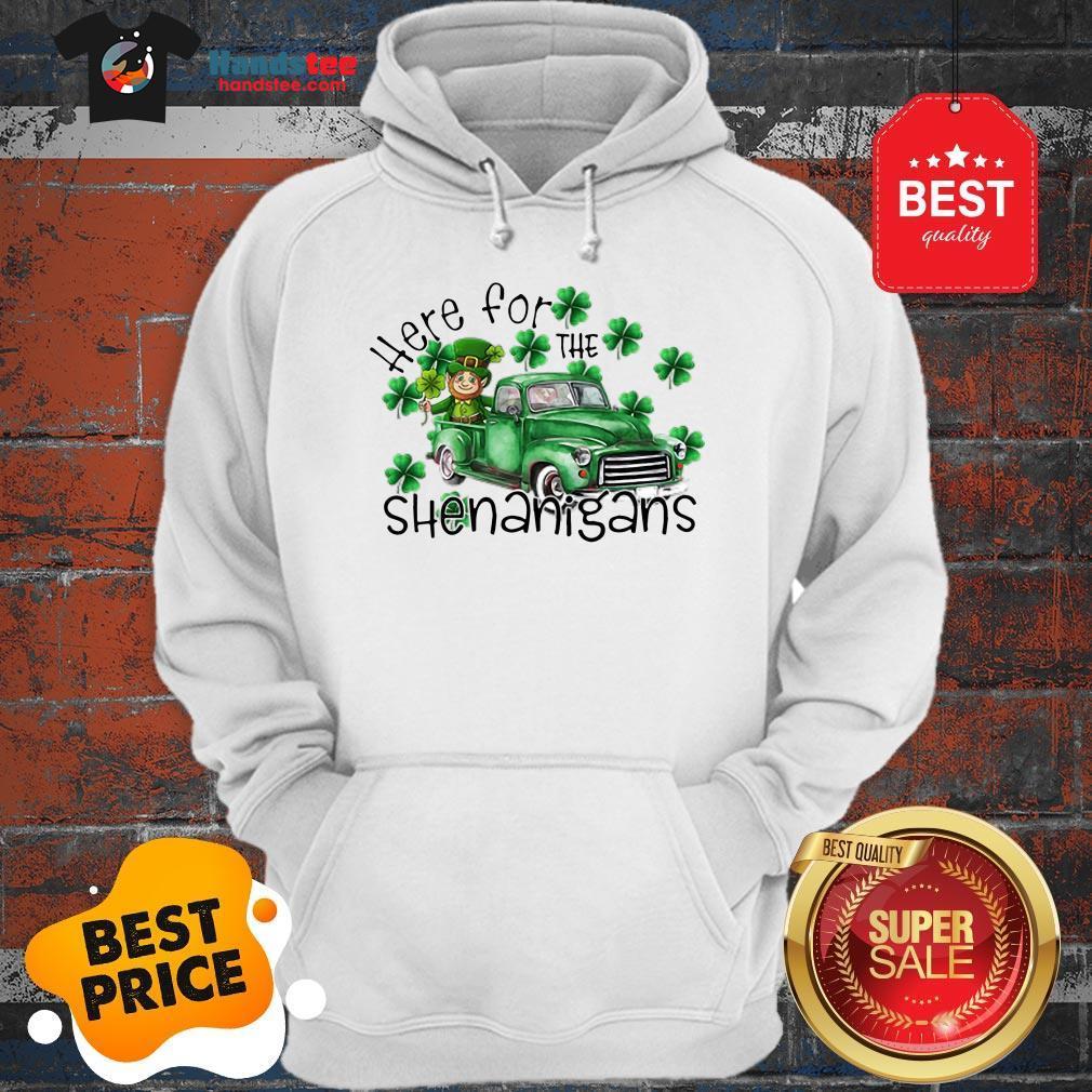 Beautiful Here For The Shenanigans Irish St. Patrick's Day Hoodie