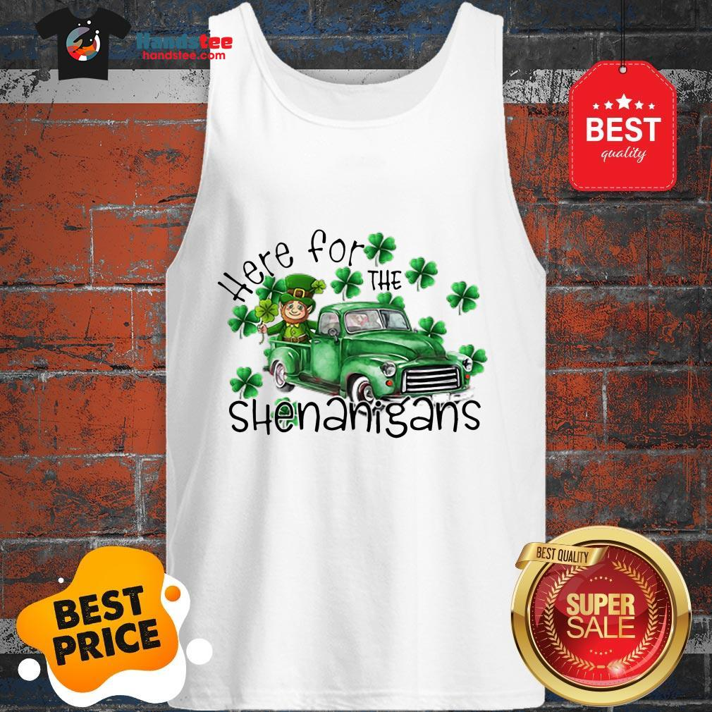 Beautiful Here For The Shenanigans Irish St. Patrick's Day Tank Top