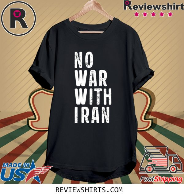 #NoWarWithIran No War With Iran T-Shirt