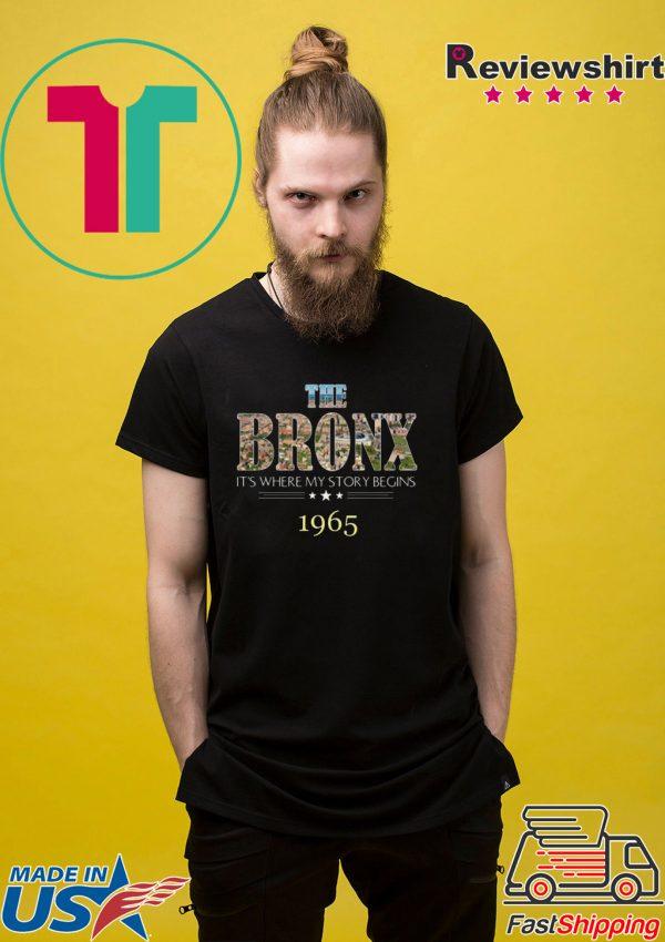 Pretty The Bronx it's where my story begins 1965 shirt