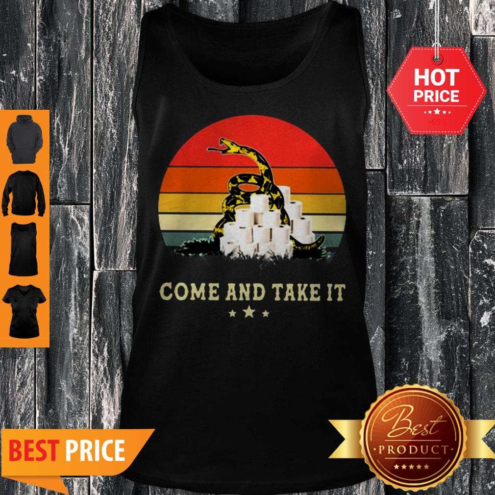 Gadsden Flag Come And Take It Toilet Paper Vintage Tank Top