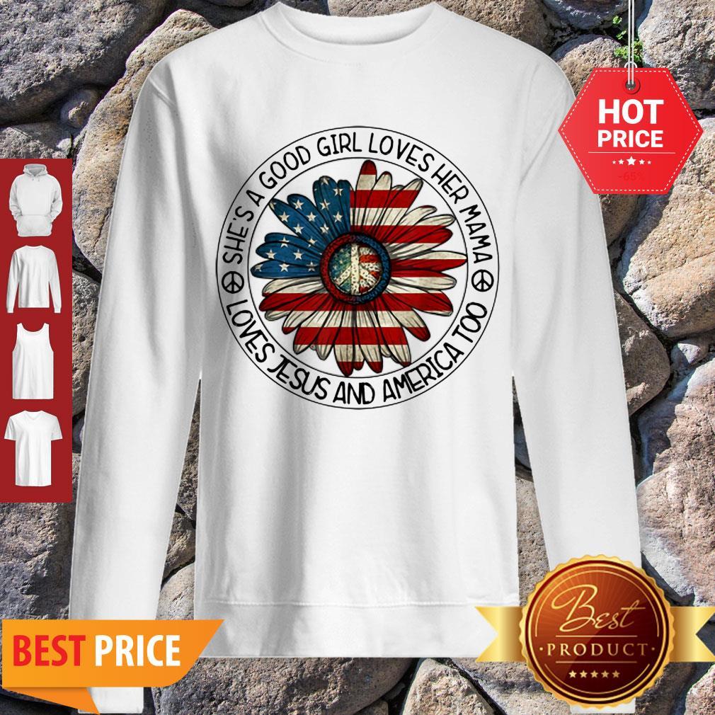 Original Patriotic Girl Loves Her Mama Jesus & America Daisy Sweatshirt