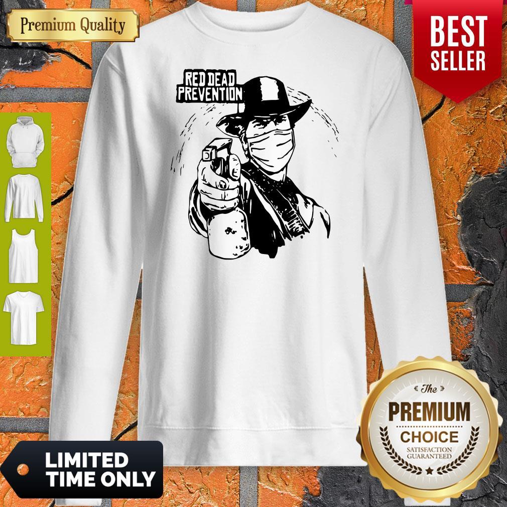 Funny Red Dead Prevention Coronavirus Sweatshirt