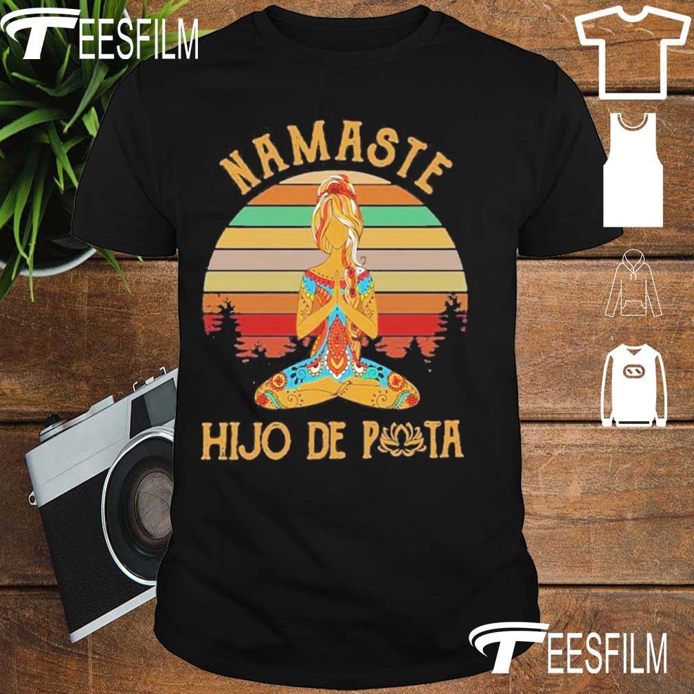 Yoga Mamaste Hijo De Puta Vintage Shirt