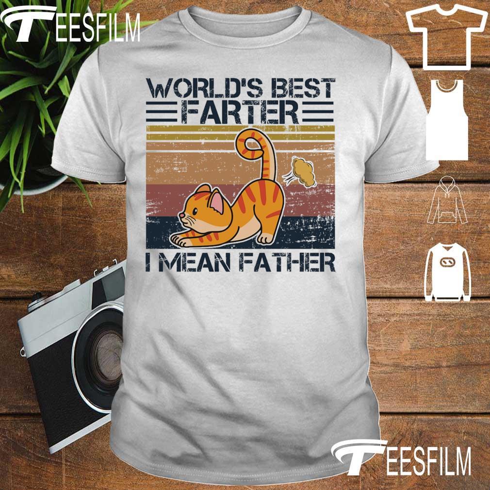 Cat World's best Farter I mean Father vintage shirt