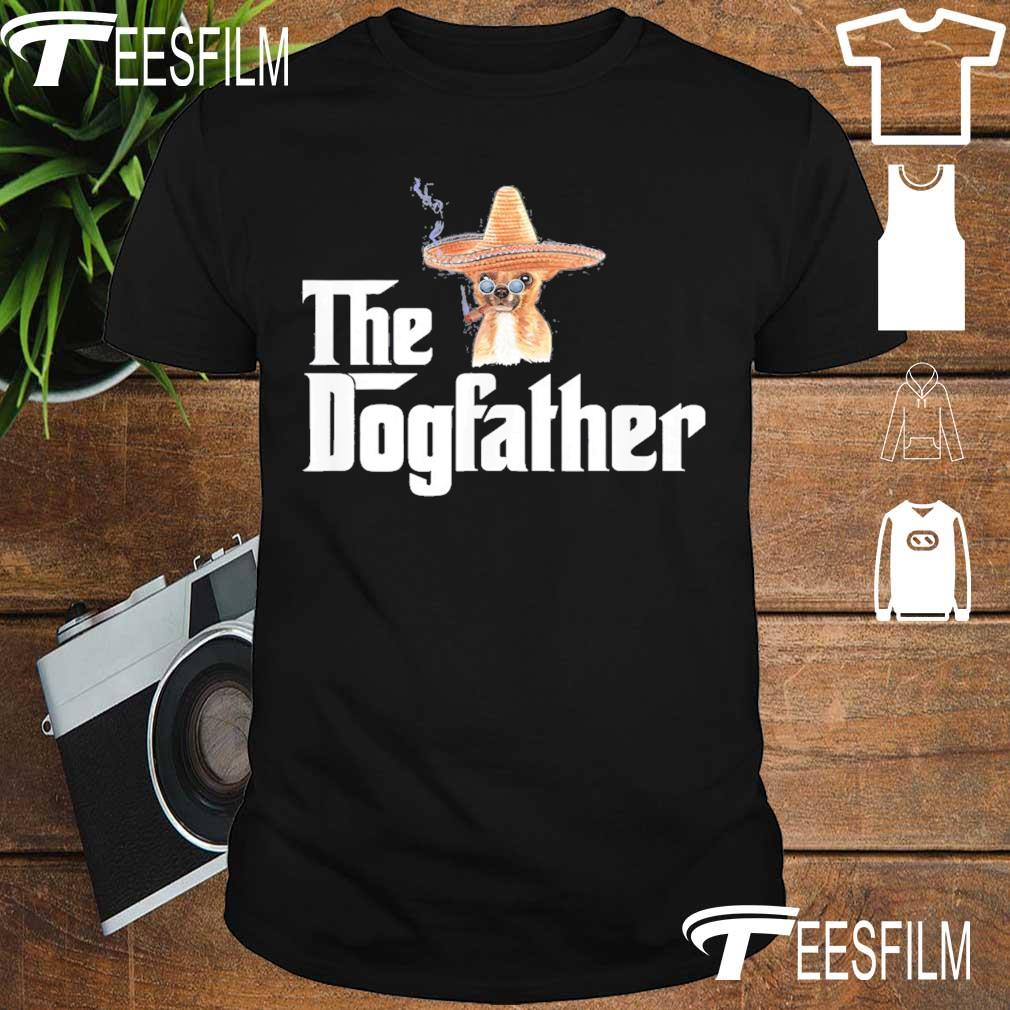 Chihuahua Cigar The dogfather shirt