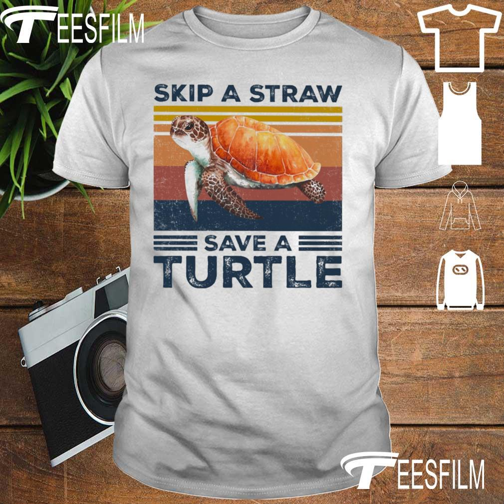 Skip a straw save a Turtle vintage shirt