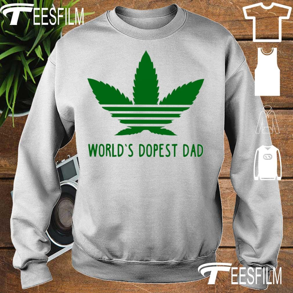Weed Adidas world's dopest Dad s sweater