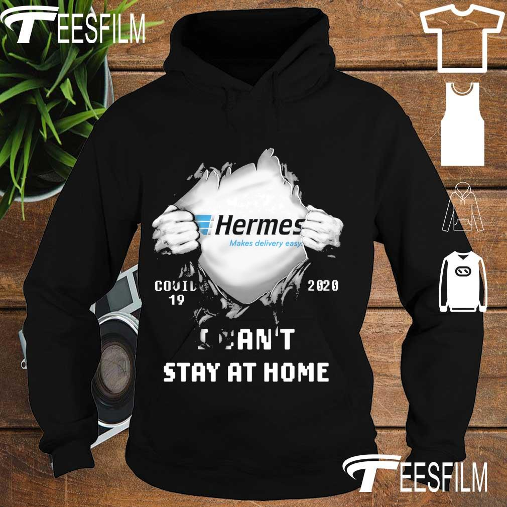 Blood inside Me Hermes makes delivery easy Covid 19 2020 I can't stay at home s hoodie