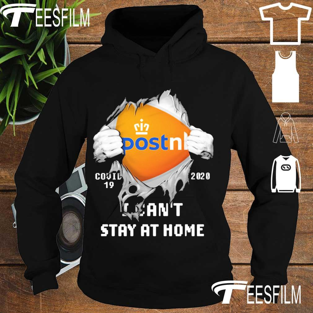 Blood inside Me PostNL Covid 19 2020 I can't stay at home s hoodie