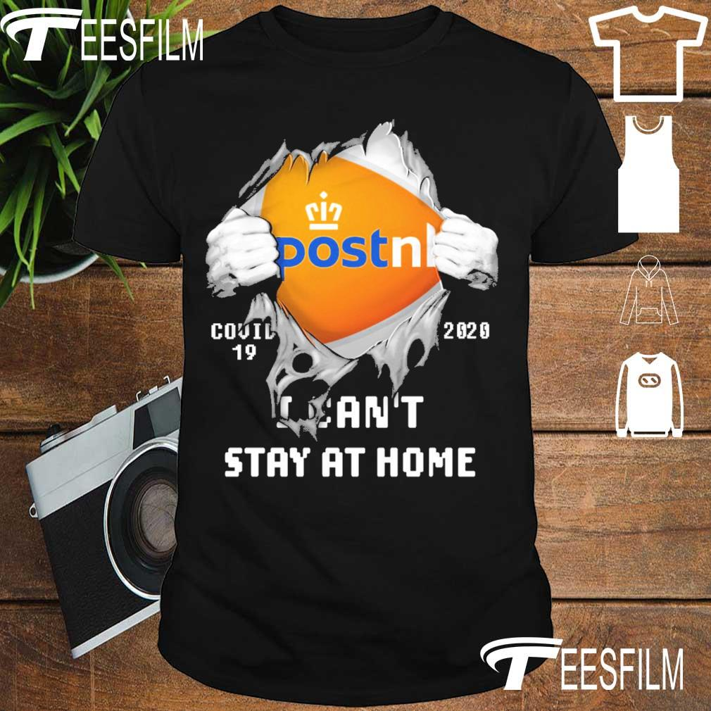 Blood inside Me PostNL Covid 19 2020 I can't stay at home shirt