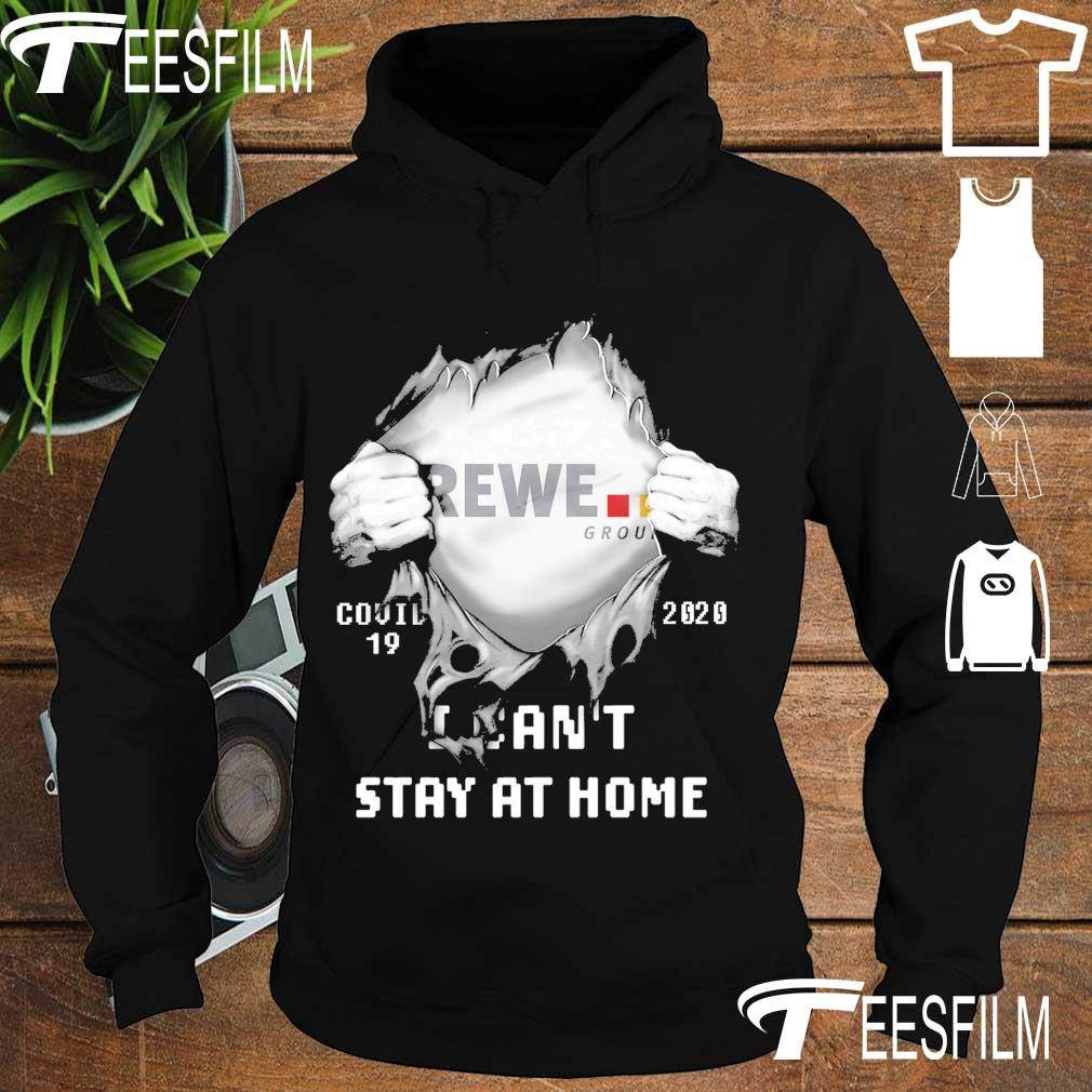 Blood inside Me Rewe group Covid 19 2020 I can't stay at home s hoodie