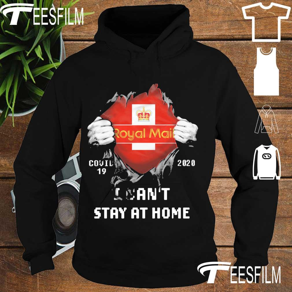 Blood inside Me Royal Mail Covid 19 2020 i can't stay at home s hoodie