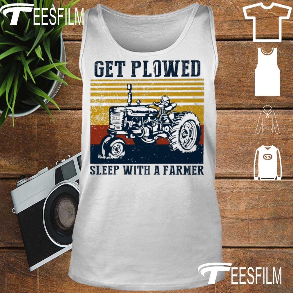 Get Plowed sleep with a farmer vintage s tank top