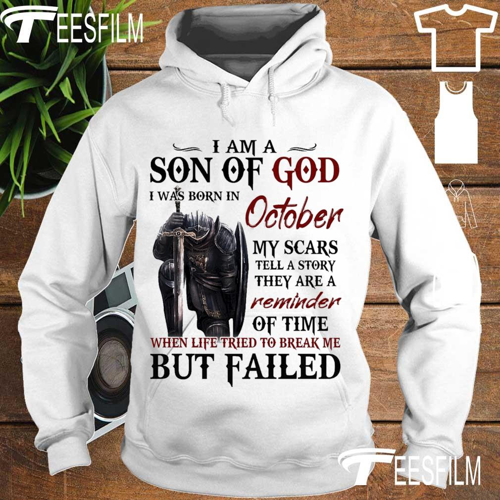 I am a Son of God I was born in October My scars tell a story they are a Reminder s hoodie