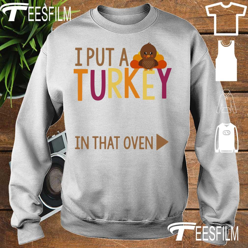 I put a Turkey in that oven s sweater