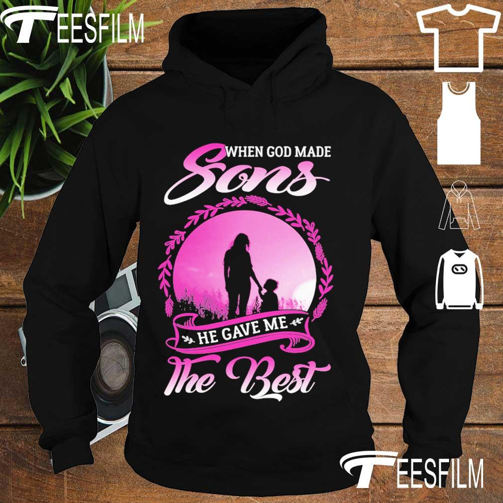 When god made Sons He gave Me the best s hoodie