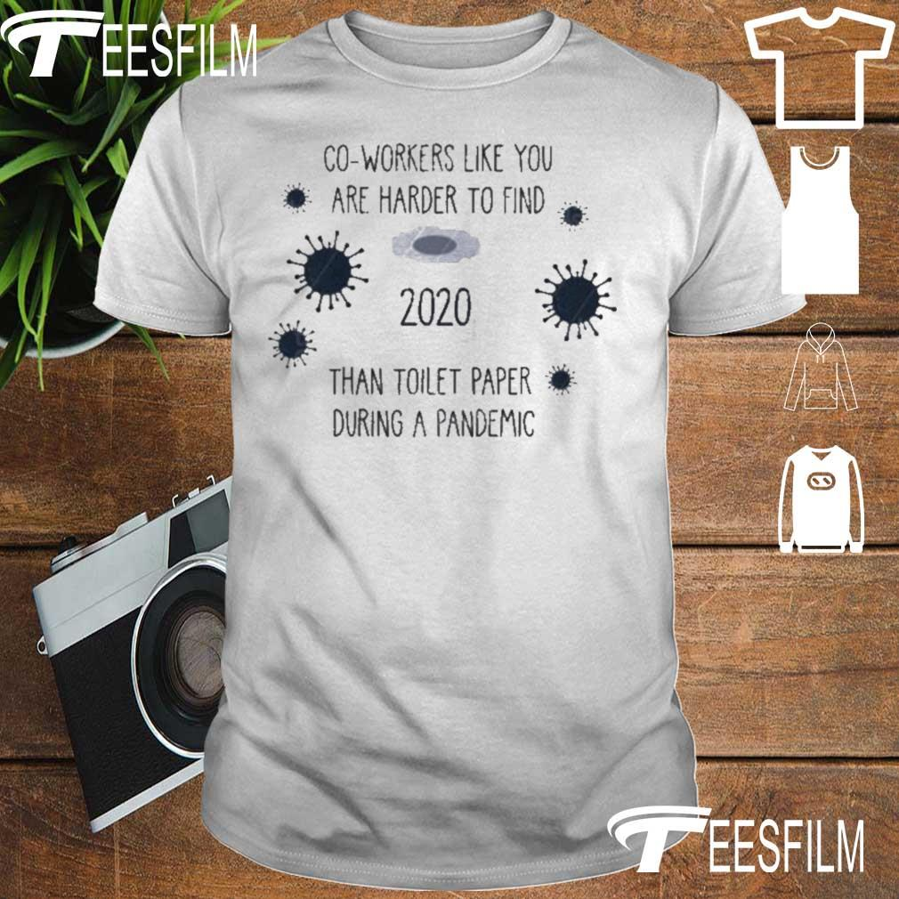 Official Co Worker Like You Are Harder To Find Than Toilet Paper During A Pandemic 2020 Ornament Shirt