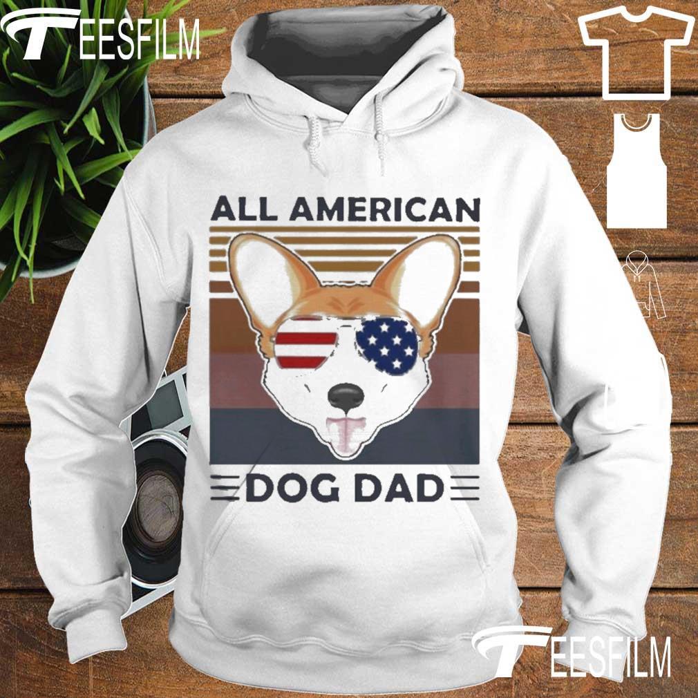 Official Corgi All American Dog Dad Vintage Shirt hoodie