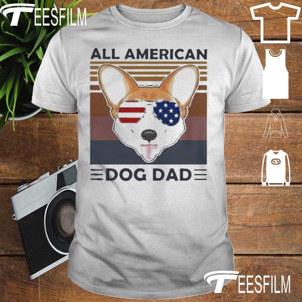 Official Corgi All American Dog Dad Vintage Shirt