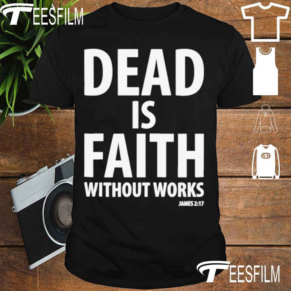 Official Dead Is Faith Shirt