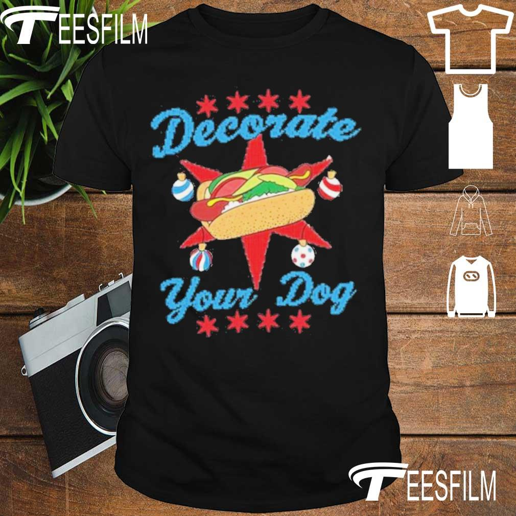 Official Decorate Your Dog Ugly Xmas Shirt