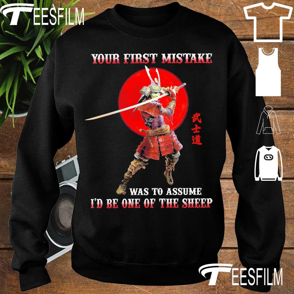 Your first mistake was to assume i'd be one of the sheep s sweater
